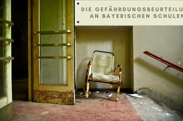 Die Gefährdungsbeurteilung an bayerischen Schulen