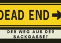 """Titelbild des Artikels """"Der Weg aus der Sackgasse"""""""